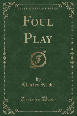 Foul Play, Vol. 3 of 3