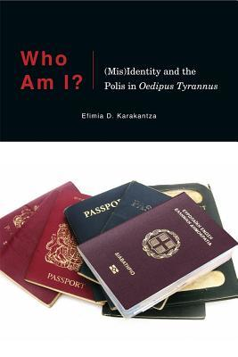 Who Am I?: (mis)Identity and the Polis in Oedipus Tyrannus