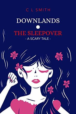 The Sleepover (Deadwood Book 1)