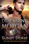 Defending Morgan (Mountain Mercenaries #3) by Susan Stoker