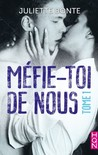 Méfie toi de nous by Juliette Bonte