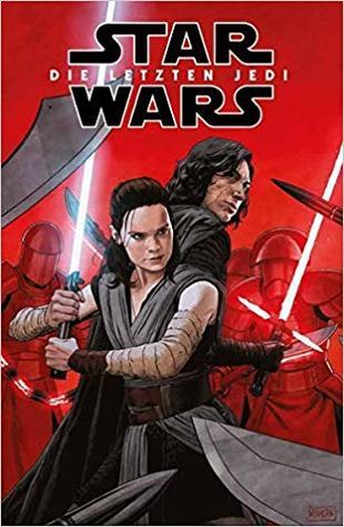 Star Wars Comics: Die letzten Jedi: Der offizielle Comic zum Film