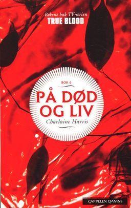 På død og liv (True blood, #6)