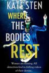Where The Bodies ...