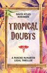 Tropical Doubts