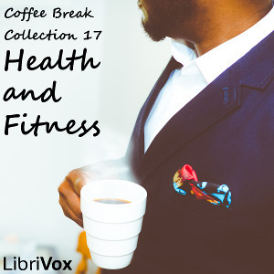 Coffee Break Collection 17 - Health and Fitness