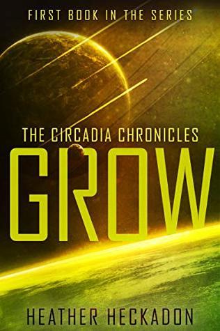 The Circadia Chronicles: Grow