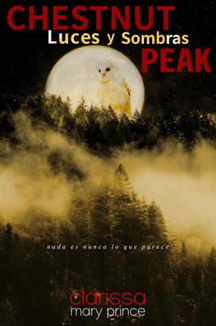 Chestnut Peak by Clarissa Mary Prince