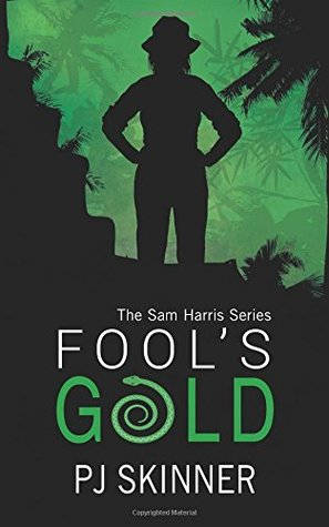 Fool's Gold (Sam Harris Saga)