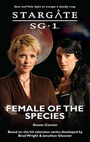 Female of the Species (Stargate SG-1, #31)