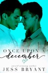 Once Upon A December by Jess Bryant