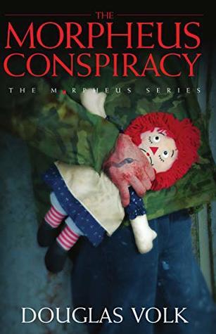 The Morpheus Conspiracy (The Morpheus Series Book 1)