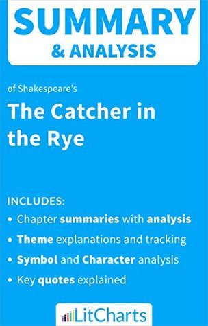 Summary & Analysis of The Catcher in the Rye by J. D. Salinger