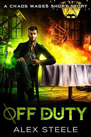 Off Duty (A Chaos Mages Short Story Book 1)