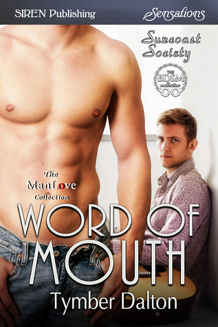 Word of Mouth (Suncoast Society, #86)