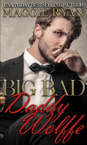 Big Bad Daddy Wolffe
