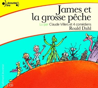 James et la grosse peche, lu par Claude Villers (2 CD)