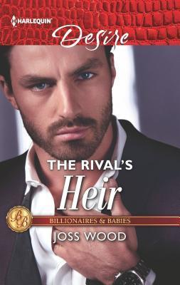 The Rival's Heir (Billionaires and Babies Book 2630)