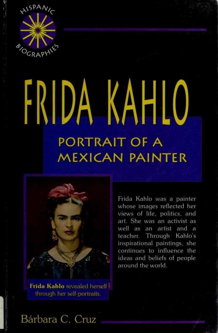 Frida Kahlo: Portrait Of A Mexican Painter