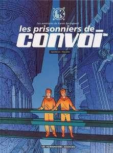 Les Prisonniers de Convoi by Thierry Smolderen