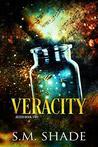 Veracity by S.M. Shade