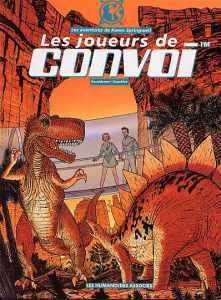 Les Joueurs de Convoi by Thierry Smolderen