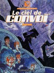 Le Ciel de Convoi by Thierry Smolderen