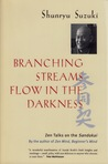 Branching Streams Flow in the Darkness: Zen Talks on the Sandokai