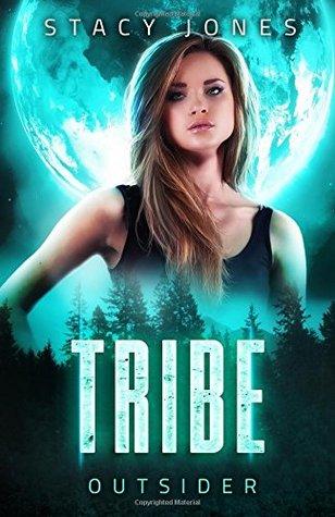 Tribe: Part One (Chosen Series)