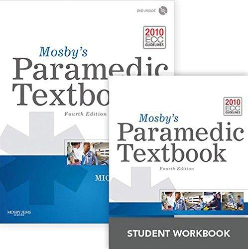 Mosby's Paramedic Textbook + Mosby's Paramedic Textbook Student Workbook