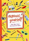 Express Yourself:...