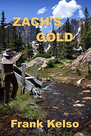 Zach's Gold (The Jeb & Zach Series Book 2)