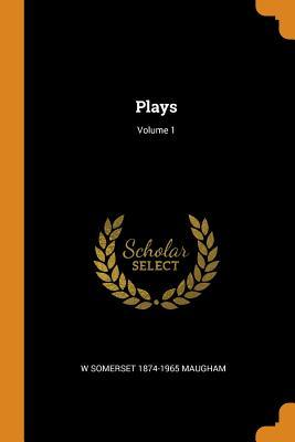 Plays; Volume 1