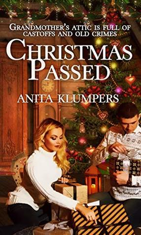 Christmas Passed (Christmas Holiday Extravaganza)