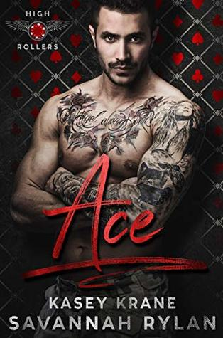 Ace (High Rollers MC Book 1)