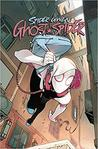 Spider-Gwen: Ghost Spider, Vol. 1: Spider-Geddon