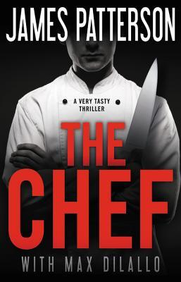 The Chef - James Patterson, Max DiLallo