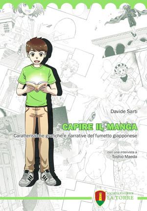 Capire il manga: Caratteristiche grafiche e narrative del fumetto giapponese
