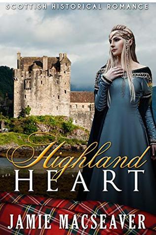 Highland Heart (Scottish Highland Romance)