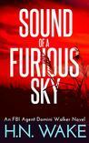 Sound of a Furious Sky (FBI Agent Domini Walker #1)