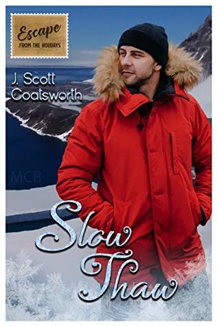 Slow Thaw: Escape from the Holidays