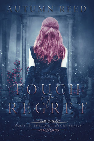 Touch of Regret (The Collectors, #1)