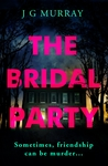 The Bridal Party by J.G. Murray
