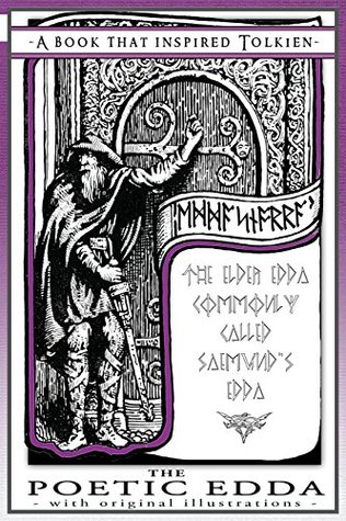 The Poetic Edda - A Book That Inspired Tolkien: With Original Illustrations (The Professor's Bookshelf) (Volume 2)