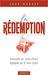 La rédemption, Accomplie par Jésus-Christ, appliquée par le Saint-Esprit