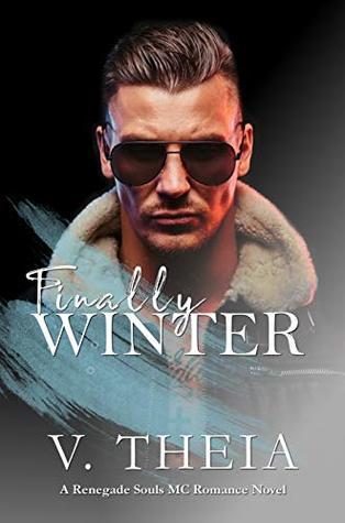 Finally Winter (Renegade Souls MC Romance Saga #5)
