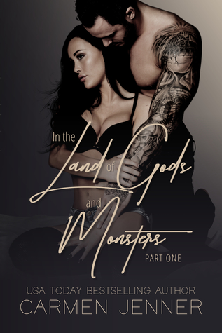 In the Land of Gods and Monsters, Part One (In the Land of Gods and Monsters, #1)