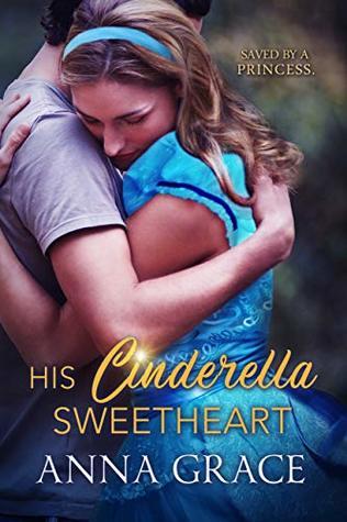 His Cinderella Sweetheart: A Contemporary Romance