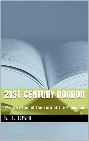 21st-Century Horror: Weird Fiction at the Turn of the Millennium