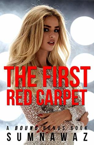The First Red Carpet: A Bound Bonus Chapter